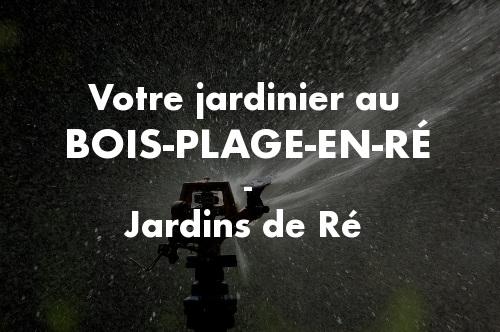 Jardinier le Bois-Plage-en-Ré